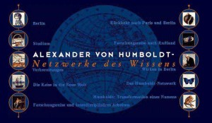 Alexander von Humboldt - Networks of Knowledge