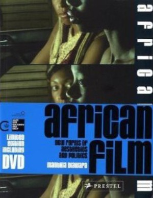 Manthia Diawara | African Film: New Forms of Aesthetics and Politics